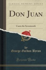 DON JUAN: CANTO THE SEVENTEENTH  CLASSIC