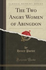 THE TWO ANGRY WOMEN OF ABINGDON  CLASSIC