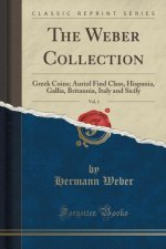 THE WEBER COLLECTION, VOL. 1: GREEK COIN