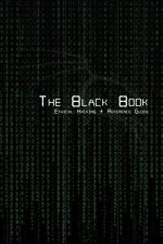 Black Book - Ethical Hacking + Reference Book