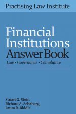 Financial Institutions Answer Book 2016: Law, Governance, Compliance