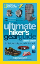 Ultimate Hiker's Gear Guide, 2nd Edition