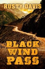Black Wind Pass