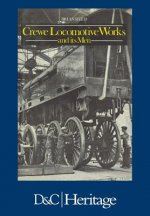 Crewe Locomotive Works and Its Men