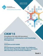 CIKM 15 Conference on Information and Knowledge Management Vol3