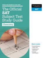 Official SAT Subject Test in Chemistry Study Guide