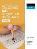 Official SAT Subject Test in Biology Study Guide
