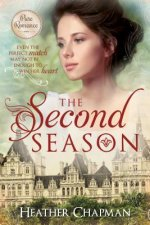 The Second Season: Even the Perfect Match May Not Be Enough to Win Her Heart