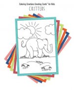 Coloring Creations Greeting Cards(tm) for Kids - Critters: With Scripture