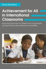 Achievement for All in International Classrooms: Improving Outcomes for Children and Young People with Special Educational Needs and Disabilities