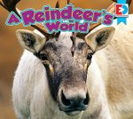 A Reindeer's World