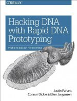 Hacking DNA with Rapid DNA Prototyping: Synthetic Biology for Everyone