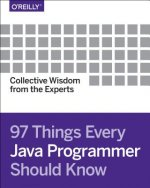 97 Things Every Java Programmer Should Know: Collective Wisdom from the Experts