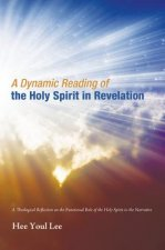 A Dynamic Reading of the Holy Spirit in Revelation