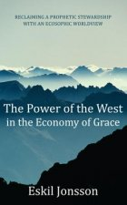 The Power of the West in the Economy of Grace