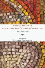 Annual Review of Addictions and Offender Counseling