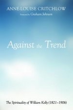 Against the Trend