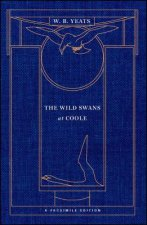 The Wild Swans at Coole: A Facsimile Edition