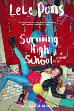 Surviving High School: Do It for the Vine: A Novel