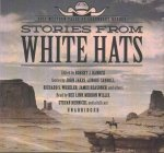 Stories from White Hats: Epic Western Tales of Legendary Heroes