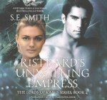 Risteard's Unwilling Empress: Lords of Kassis, Book 4