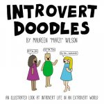 Introvert Doodles: An Illustrated Collection of Life's Awkward Moments