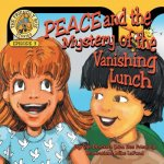 Peace and the Mystery of the Vanishing Lunch: Episode 3 of the Friendly Bus Stories