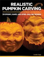 Realistic Pumpkin Carving: 24 Spooky, Scary, and Spine-Chilling Designs