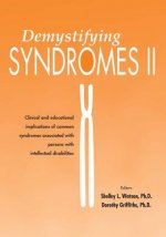 Demystifying Syndromes II: Clinical and Educational Implications of Common Syndromes Associated with Persons with Intellectual Disabilities