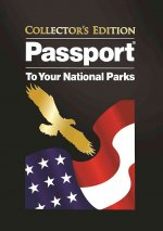 Passport to Your National Parks - Collector's Edition