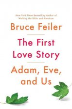 The First Love Story: Adam, Eve and Us
