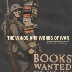 The Winds and Words of War: World War I Posters and Prints from the San Antonio Public Library Collection