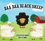 Baa Baa Black Sheep: A Spinning Sheep Pop-Up Book