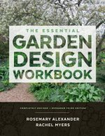 The Essential Garden Design Workbook: Completely Revised and Expanded Third Edition