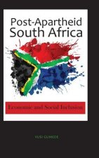 Post-Apartheid South Africa: Economic and Social Inclusion