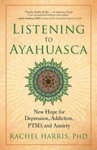 Listening to Ayahuasca
