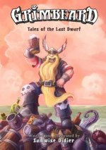 Grimbeard: Tales of the Last Dwarf