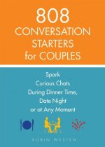 867 Conversation Starters for Couples: Spark Curious Chats During Dinner Time, Date Night or Any Moment