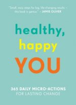The Little Book of You: 365 Daily Micro-Actions for a Happier, Healthier You
