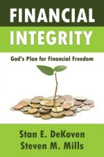 Financial Integrity God's Plan for Financial Freedom