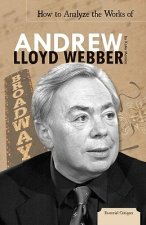 How to Analyze the Works of Andrew Lloyd Webber
