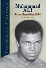 Muhammad Ali: Boxing Champ & Role Model