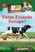 Animal Planet Chapter Books: Farm Friends Escape!