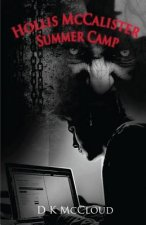 Hollis McCalister - Summer Camp