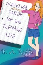 Survival Guide for the Teenage Life