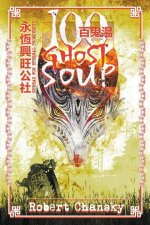 Hundred Ghost Soup