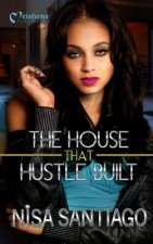 The House That Hustle Built 1