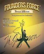 Founders Force: Truth Jotter and the Declaration