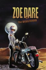 Zoe Dare Vs the Disasteroid