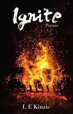 Ignite: Poems